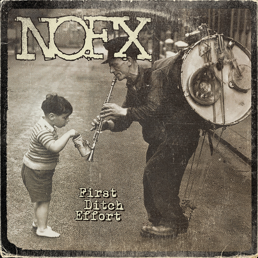 "NOFX - ""First Ditch Effort"""