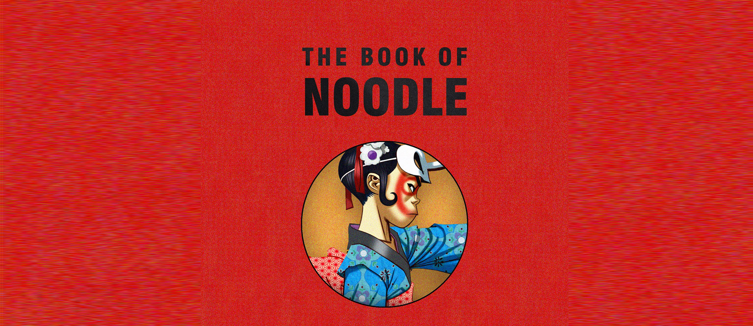 Gorillaz - The Book Of Noodle
