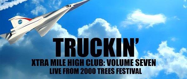Xtra Mile High Club Vol.7 - Truckin'