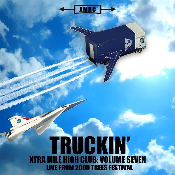 Xtra Mile High Club Vol.7 - Truckin'