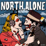 "North Alone ""Next Stop CA"""