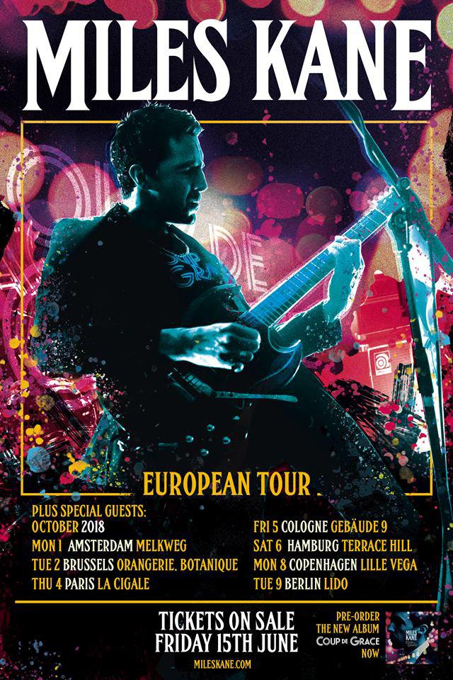 Miles Kane - European Tour 2018
