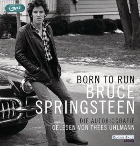 Born to Run von Bruce Springsteen gelesen von Thees Uhlmann
