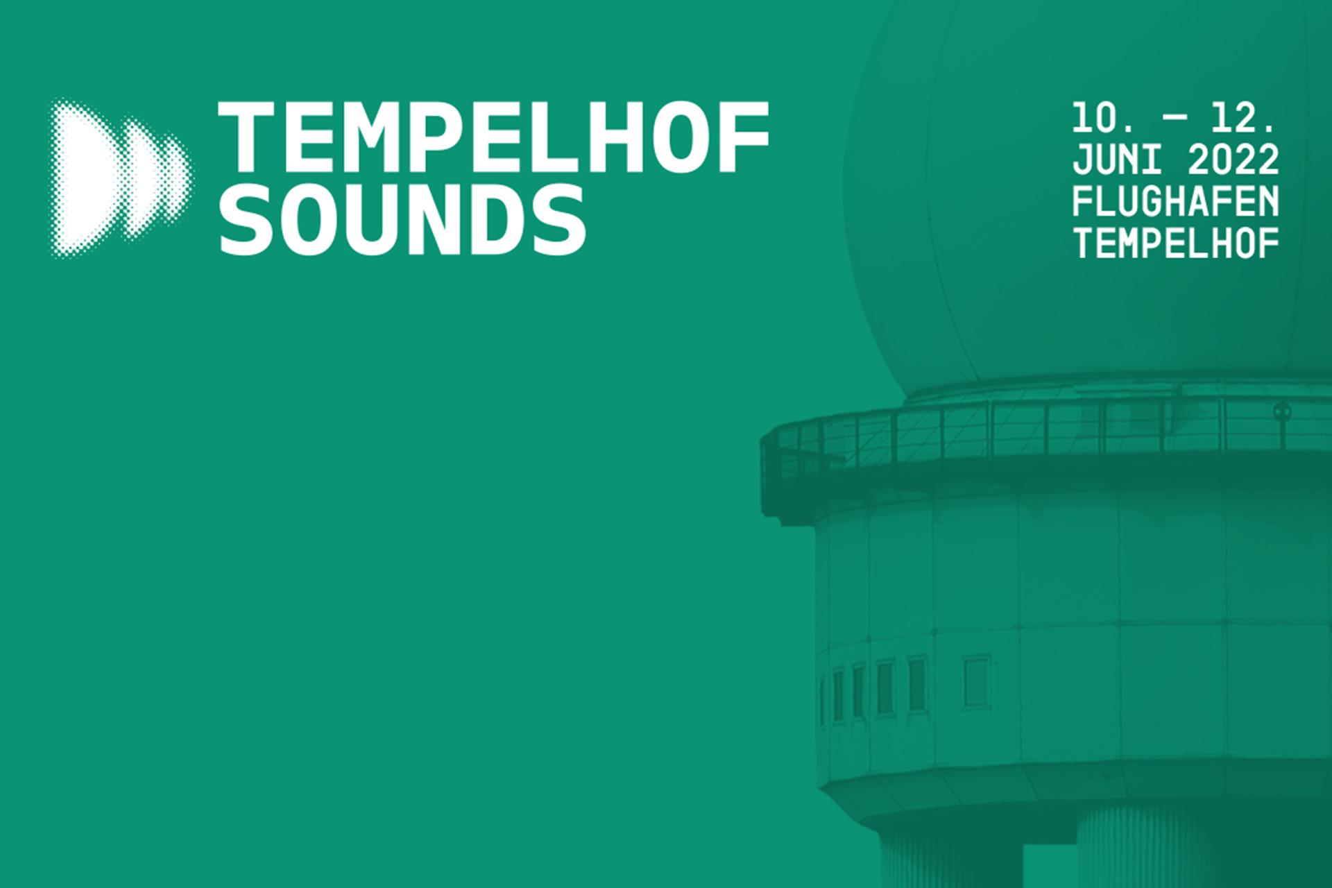Tempelhof Sounds 2022